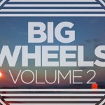 Big Wheels 2 by Mushroom Blading